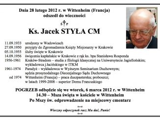 Dnia 28 lutego 2012 r. w Wittenheim (Francja) odszedł do wieczności Ś.P. Ks. Jacek STYŁA CM