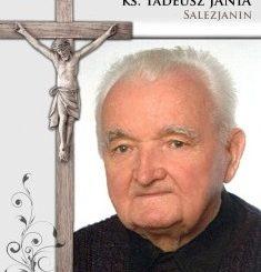 W Niedzielę Miłosierdzia Bożego odszedł do Pana ks. Tadeusz Jania, salezjanin. W 86 roku życia, 65 roku ślubów zakonnych, 57 roku kapłaństwa.