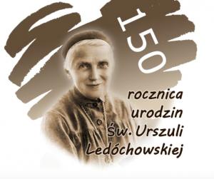 150 rocznica urodzin św. Urszuli Ledóchowskiej
