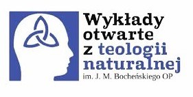 VII Wykłady Otwarte z Teologii Naturalnej