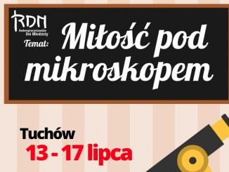 """""""Miłość pod mikroskopem"""" to hasło tegorocznych RedemptorystowskichDni Młodzieży (RDM), które rozpoczną się w Tuchowie, wieczorem 13 lipca 2015 r."""