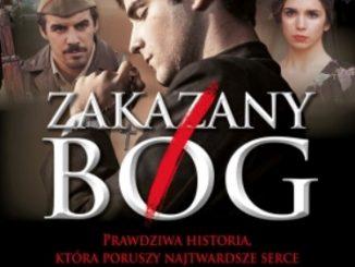 """""""Zakazany Bóg"""" to kolejny po Cristiadzie film trafiający na ekrany polskich kin, który opisuje okrutne prześladowania Kościoła w XX wieku."""