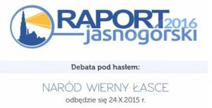II Druga debata z cyklu 'Raport jasnogórski 2016'