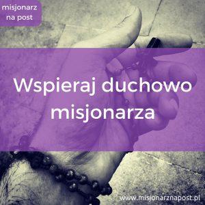 Wspieraj duchowo misjonarza