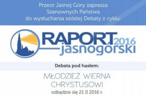 Plakat zapraszający na szóstą debatę z cyklu: Raport Jasnogórski