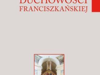 """Po dziesięciu latach od pierwszej publikacji w 2006 r., w święto Wszystkich Świętych Franciszkańskich w dniu 29 listopada 2016 r., w Franciszkańskim Centrum dla Europy <a class=""""mh-excerpt-more"""" href=""""https://www.zyciezakonne.pl/wiadomosci/kraj/nowa-edycja-leksykonu-duchowosci-franciszkanskiej-63711/"""" title=""""Nowa edycja """"Leksykonu duchowości franciszkańskiej"""""""">[...]</a>"""