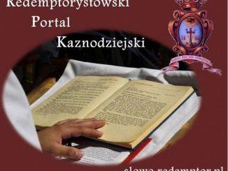 Na Portalu Kaznodziejskim Redemptorystówslowo.redemptor.plpublikowane są homilie na poszczególne dni okresu wielkopostnego.