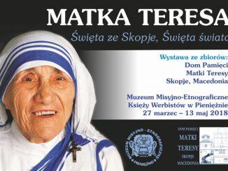 """27 marca w Muzeum Misyjno-Etnograficznym w Pieniężnie otwarto nową wystawę czasową zatytułowaną """"Matka Teresa, Święta ze Skopje, Święta świata"""". Pochodzi ona ze zbiorów Domu Matki <a class=""""mh-excerpt-more"""" href=""""http://www.zyciezakonne.pl/wiadomosci/kraj/werbisci-wystawa-o-matce-teresie-w-pienieznie-75733/"""" title=""""Werbiści: Wystawa o Matce Teresie w Pieniężnie"""">[...]</a>"""