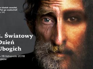 Obchody 2. Światowego Dnia Ubogich w archidiecezji krakowskiej zaplanowano na dni 11 – 18 listopada 2018.