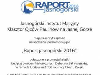 Spotkanie podsumowujące 'Raport jasnogórski 2016'odbędzie się w niedzielę, 6 stycznia o godz. 19.00 w Sali Rycerskiej na Jasnej Górze.