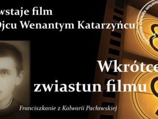 """Powstaje film o Czcigodnym Słudze Bożym o. Wenantym Katarzyńcu, franciszkaninie żyjącym na przełomie XIX i XX, który zmarł mając niespełna 32 lata, w 7 roku <a class=""""mh-excerpt-more"""" href=""""https://www.zyciezakonne.pl/wiadomosci/kraj/powstaje-film-o-ojcu-wenantym-katarzyncu-90663/"""" title=""""Powstaje film o ojcu Wenantym Katarzyńcu"""">[...]</a>"""