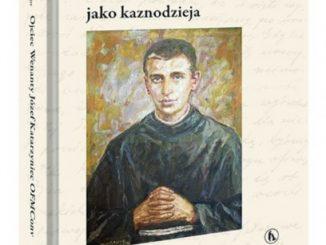 """""""Ojciec Wenanty Józef Katarzyniec OFMConv (1889-1921) jako kaznodzieja"""" autorstwa franciszkanina, o. Piotra Paradowskiego, to pierwsza na rynku wydawniczym naukowa książka poświęcona Wenantemu Katarzyńcowi jako kaznodziei."""